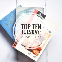 Adapt this - top ten books that should be filmed