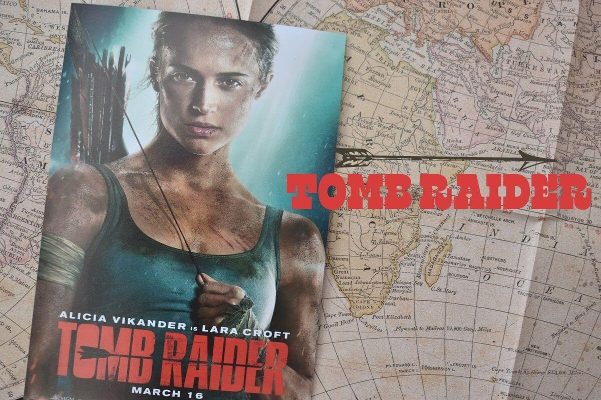Tomb Raider poster on map